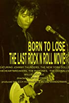 Image of Born to Lose: The Last Rock and Roll Movie