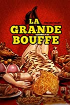 Image of La grande bouffe