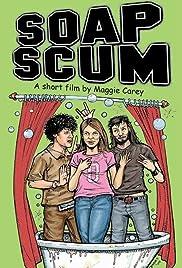 Soap Scum Poster