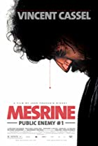 Mesrine Part 2: Public Enemy #1 (2008) Poster