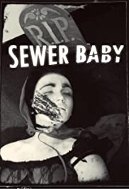 Sewer Baby Poster