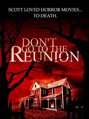 Don't Go to the Reunion (2013)