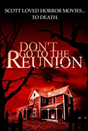 Don't Go to the Reunion Poster