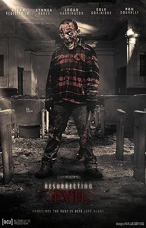 Resurrecting Evil (2013)