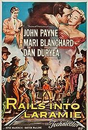 Rails Into Laramie(1954) Poster - Movie Forum, Cast, Reviews