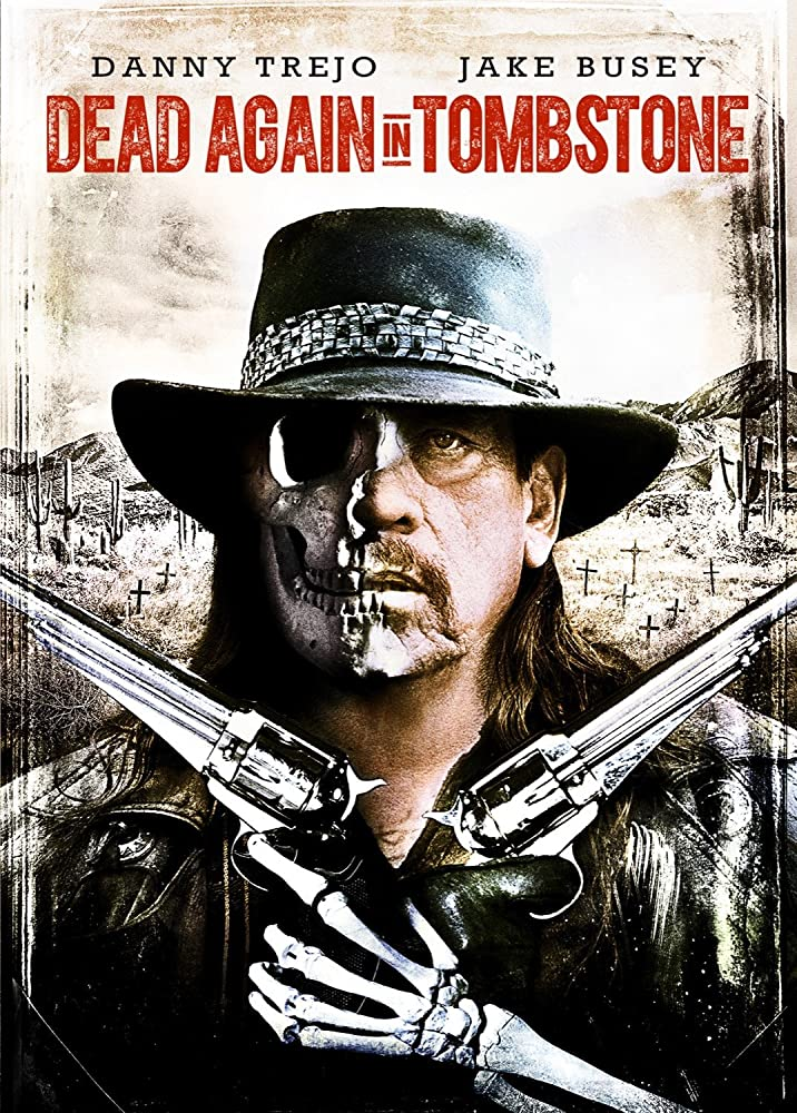 Dead Again in Tombstone (BRRip Latino 1080p) 2017