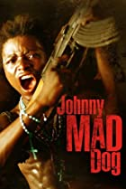 Image of Johnny Mad Dog