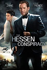 The Hessen Conspiracy (2009) Poster - Movie Forum, Cast, Reviews