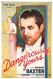 Dangerously Yours Poster