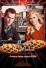 Murder, She Baked: A Peach Cobbler Mystery (2016) Poster - Movie Forum, Cast, Reviews