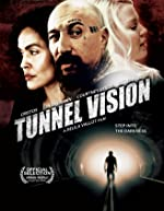 Tunnel Vision(2013)
