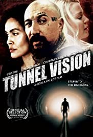 Tunnel Vision (2013) Poster - Movie Forum, Cast, Reviews