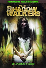 The Shadow Walkers (2006) Poster - Movie Forum, Cast, Reviews