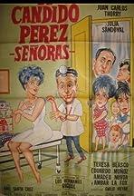 Dr. Cándido Pérez, señoras