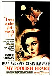 My Foolish Heart (1949) Poster - Movie Forum, Cast, Reviews