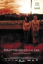 Drottningen och jag (2008) Poster