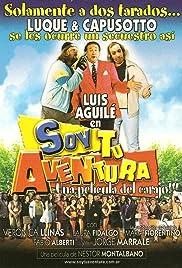 Soy tu aventura(2003) Poster - Movie Forum, Cast, Reviews