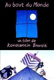 Au bout du monde(1999) Poster - Movie Forum, Cast, Reviews