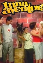 Uma Aventura Poster - TV Show Forum, Cast, Reviews