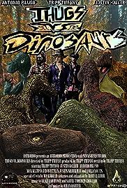 Thugs vs. Dinosaurs(2017) Poster - Movie Forum, Cast, Reviews