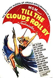 Till the Clouds Roll By(1946) Poster - Movie Forum, Cast, Reviews