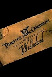 Pirates of the Caribbean: Tales of the Code: Wedlocked Poster