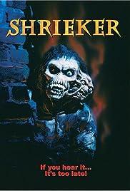 Shrieker(1998) Poster - Movie Forum, Cast, Reviews
