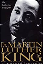 Image of Dr. Martin Luther King, Jr.: A Historical Perspective