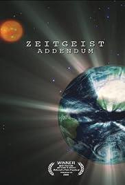 Zeitgeist: Addendum(2008) Poster - Movie Forum, Cast, Reviews