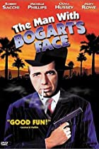 Image of The Man with Bogart's Face