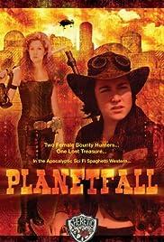 Planetfall(2005) Poster - Movie Forum, Cast, Reviews
