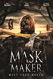 Mask Maker (2011) Poster - Movie Forum, Cast, Reviews