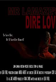 Mr. Lamaze's Dire Love Poster