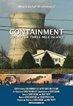 Containment: Life After Three Mile Island