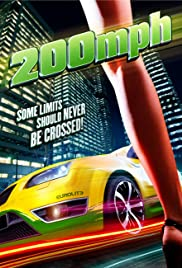 200 M.P.H. (2011) Poster - Movie Forum, Cast, Reviews