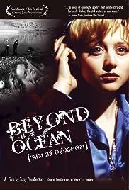 Beyond the Ocean Poster
