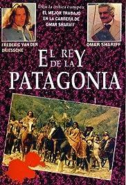 Le roi de Patagonie Poster