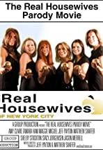 The Real Housewives Parody Movie