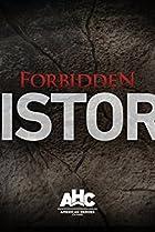 Image of Forbidden History: Top Secret Nazi UFOs