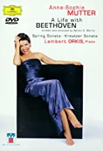 Anne-Sophie Mutter: A Life with Beethoven