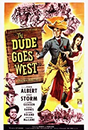 The Dude Goes West (1948) Poster - Movie Forum, Cast, Reviews