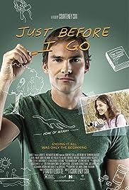 Just Before I Go(2014) Poster - Movie Forum, Cast, Reviews