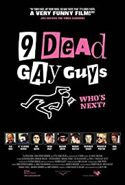 9 Dead Gay Guys (2002) Poster - Movie Forum, Cast, Reviews