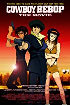Image of Cowboy Bebop: The Movie