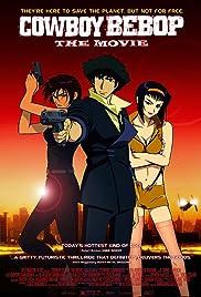 Cowboy Bebop: The Movie(2001) Poster - Movie Forum, Cast, Reviews