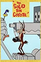 Image of The Solid Tin Coyote