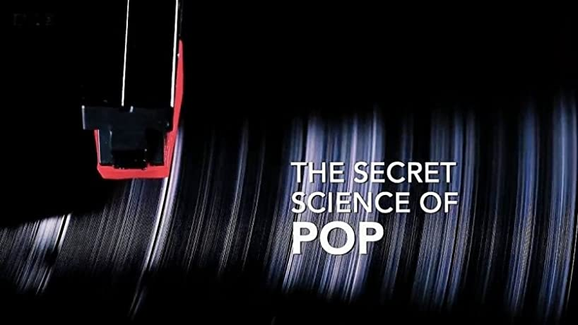 The Secret Science of Pop (2017)