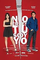 Image of No eres tú, soy yo