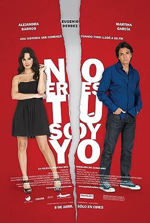 No Eres Tu, Soy Yo - 2010