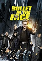 Primary image for Bullet in the Face